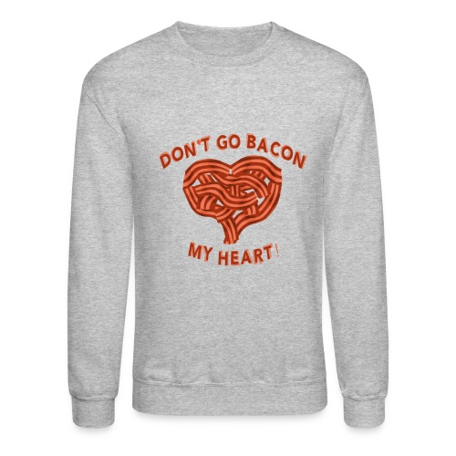 bacon - Crewneck Sweatshirt