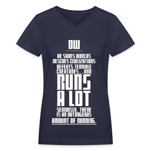 The Doctor Runs A Lot - Women's V-Neck T-Shirt