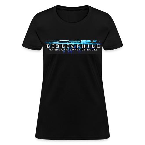 Bibliophile Book Lovers Women's T Shirt - Women's T-Shirt