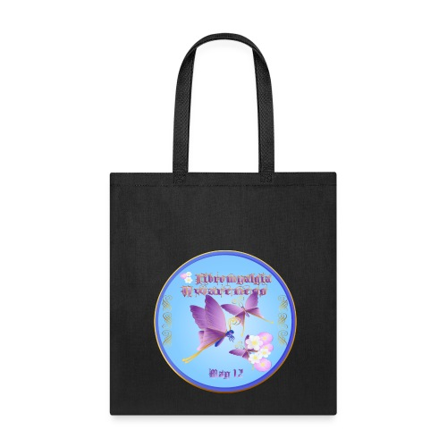 FIBROMYALGIA AWARENESS - Tote Bag