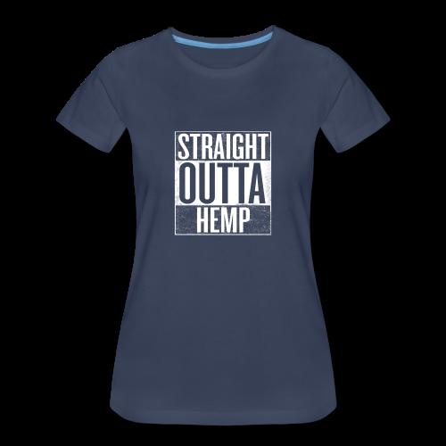 Women's T - Straight Outta Hemp - Women's Premium T-Shirt