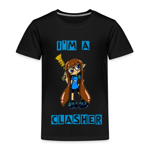 I'm A Clasher T-Shirt- Kid's - Toddler Premium T-Shirt