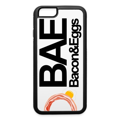 Bacon and Eggs B.A.E phone case  - iPhone 6/6s Rubber Case
