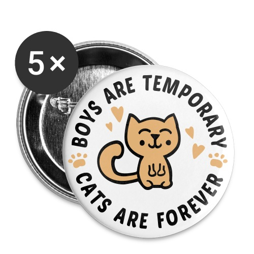 Cats are forever - Large Buttons