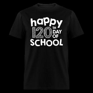 Happy 120th Day of School   Chalk - Men's T-Shirt