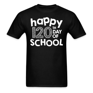 Happy 120th Day of School | Chalk - Men's T-Shirt