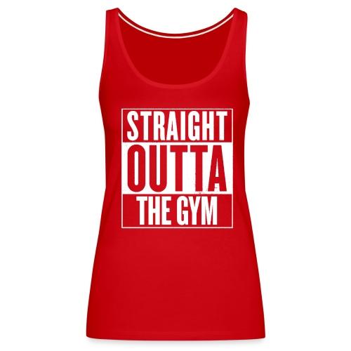 Straight Outta Gym Tank (Women's) - Women's Premium Tank Top