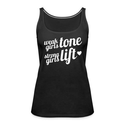 Strong Girls Lift Tank - Women's Premium Tank Top