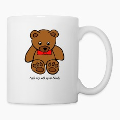 """I still sleep with my old Friends!"" Mugs & Drinkware"