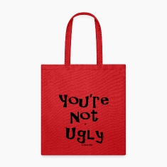 You're Not as UGLY as YOU look! Bags & backpacks