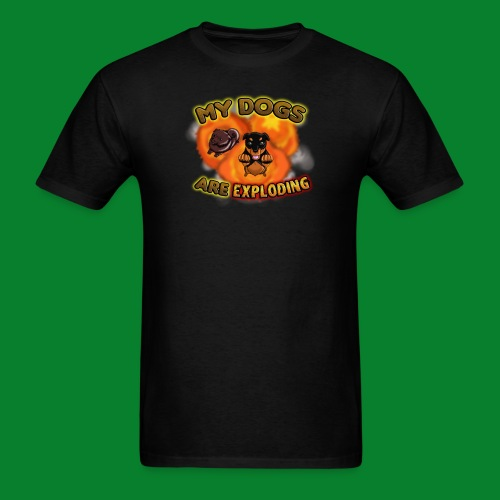 My Dogs are Exploding! (Male) - Men's T-Shirt
