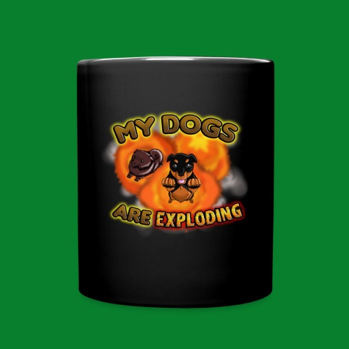 My Dogs are Exploding! (Mug) - Full Color Mug