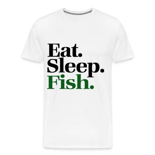 Eat Sleep Fish - Men's Premium T-Shirt