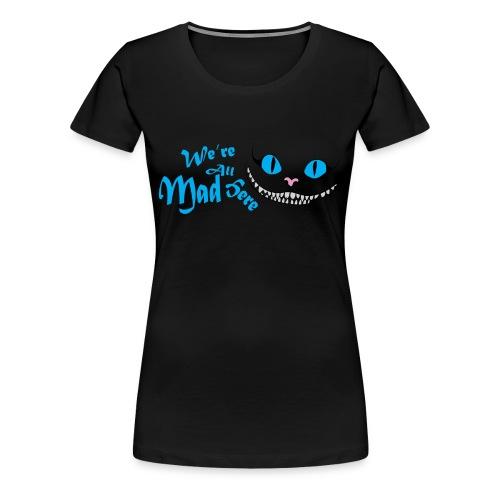 Women's Premium Shirt Mad - Women's Premium T-Shirt