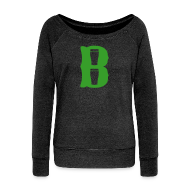 Long Sleeve Shirts ~ Women's Wideneck Sweatshirt ~ Boston Pint o' B