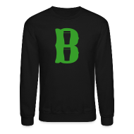 Long Sleeve Shirts ~ Crewneck Sweatshirt ~ Boston Pint o' B