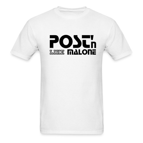 Post'n Like Malone - Men's T-Shirt