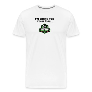 I'm sorry for your loss...Sept - Men's Premium T-Shirt