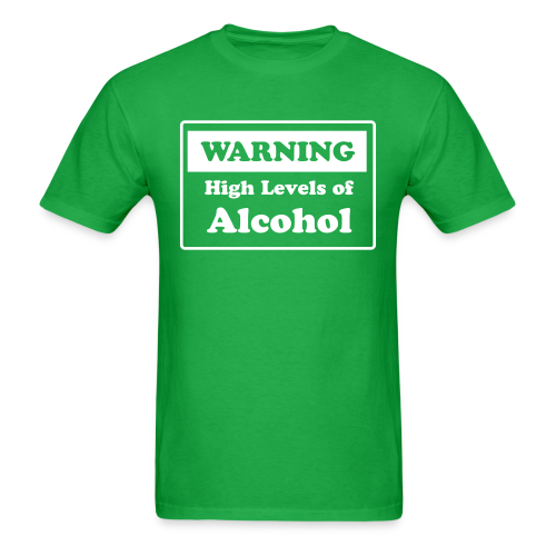 Mens High Levels of Alcohol - Men's T-Shirt