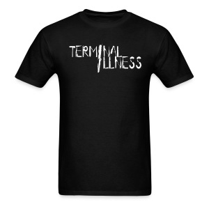 Terminal ILLness T-shirt - Men's T-Shirt