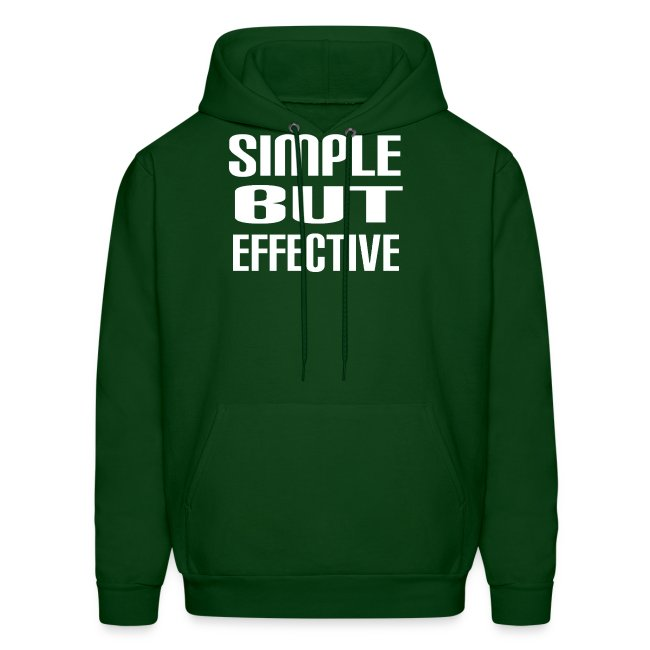 Simple But Effective hoodie