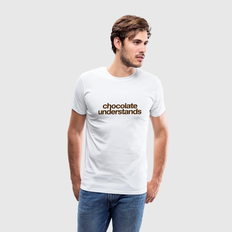 CHOCOLATE UNDERSTANDS T-Shirts - Men's Premium T-Shirt