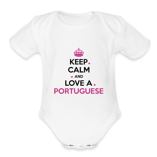 [NEW] KEEP CALM PORTUGAL - Organic Short Sleeve Baby Bodysuit