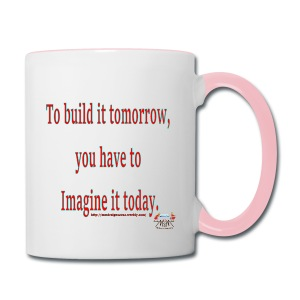 To Build it tomorrow - Contrast Coffee Mug
