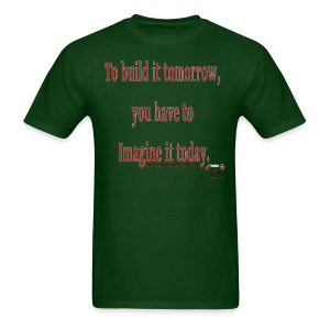 To Build it tomorrow - Men's T-Shirt