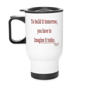 To Build it tomorrow - Travel Mug