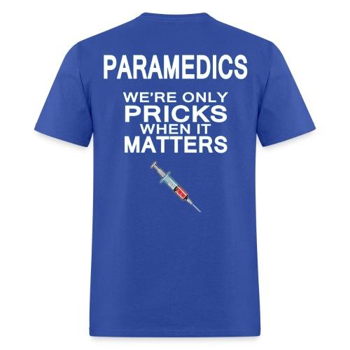 Paramedic Prick Blue - Men's T-Shirt