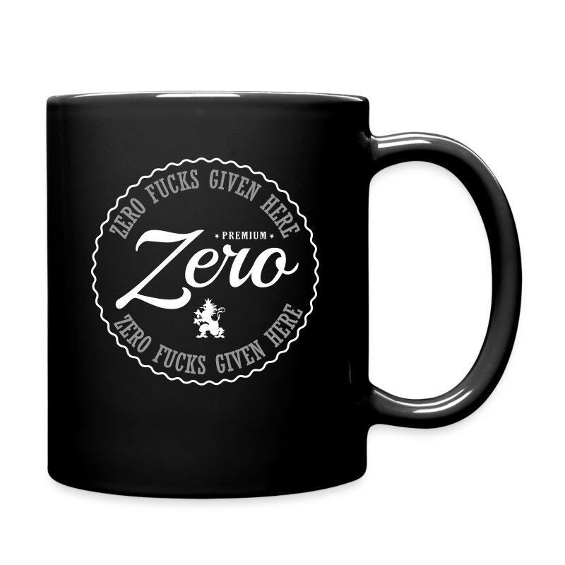 Zero Fucks Given Here - Full Color Mug