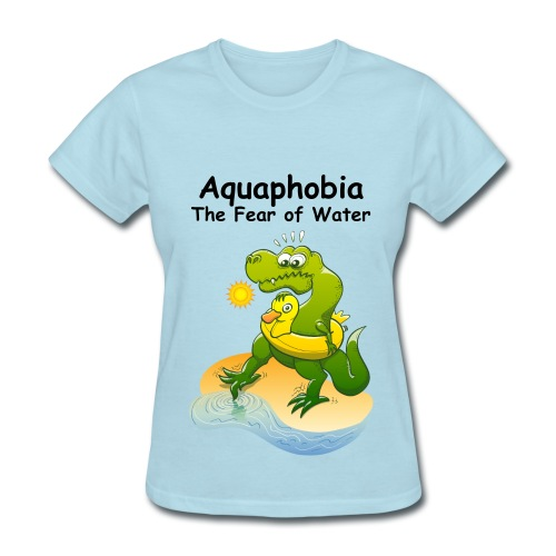 Aquaphobia - The Fear of Water - Women's T-Shirt