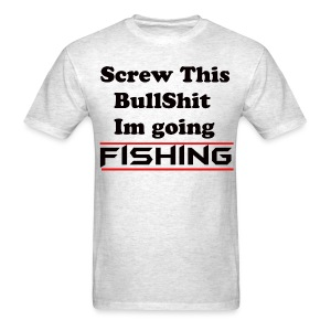 No Bullshit Fishing - Men's T-Shirt