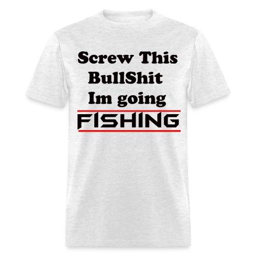 No Bullshit Fishing - Men's T-Shirt