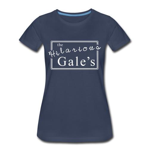 theHilariousGales Women's T-shirt  - Women's Premium T-Shirt