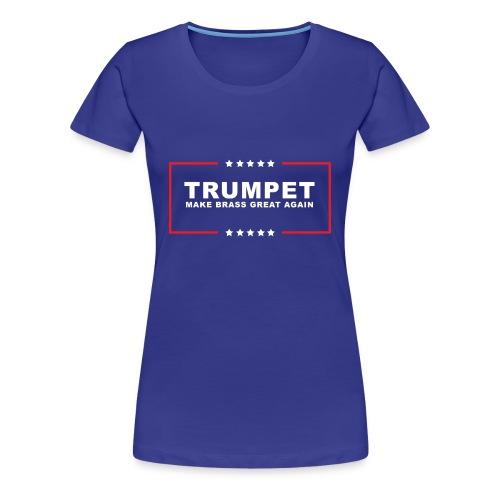 Ladies-T(rumpet) - Women's Premium T-Shirt