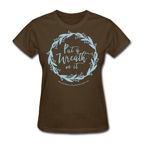 Put A Wreath On It - Women's Brown and Powder Blue T-shirt - Women's T-Shirt