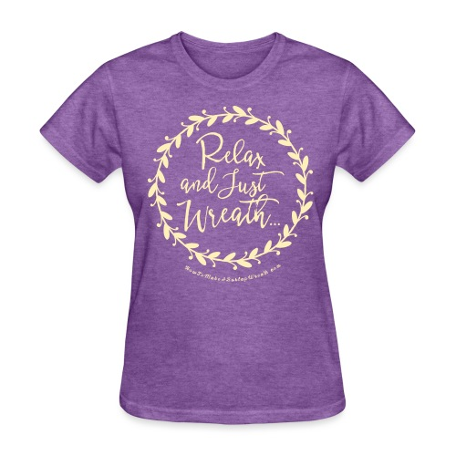 Relax and Just Wreath - Deep Heather  and Cream T-shirt - Women's T-Shirt
