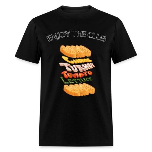 Enjoy the Club - Men's T-Shirt