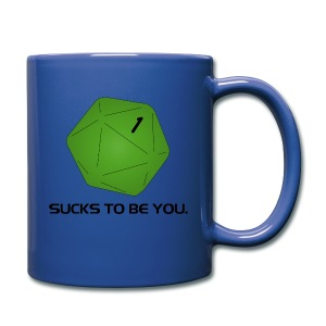 Sucks to be You - Full Color Mug
