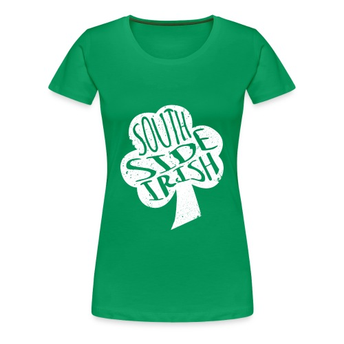 South Side Irish Women's Shirt - Women's Premium T-Shirt