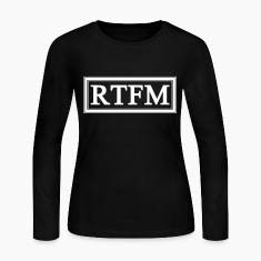 RTFM Long Sleeve Shirts