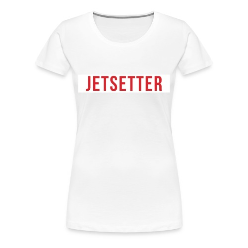 Jetsetter Women's T-Shirt - White - Women's Premium T-Shirt