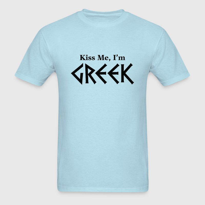 Kiss Me, I'm Greek - Men's T-Shirt