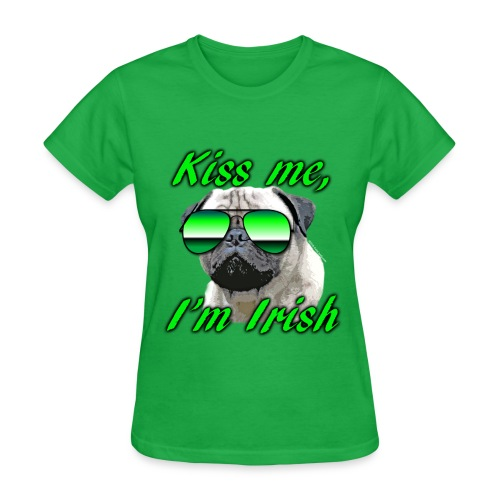 Kiss Me I'm Irish Pug Dog - Women's T-Shirt