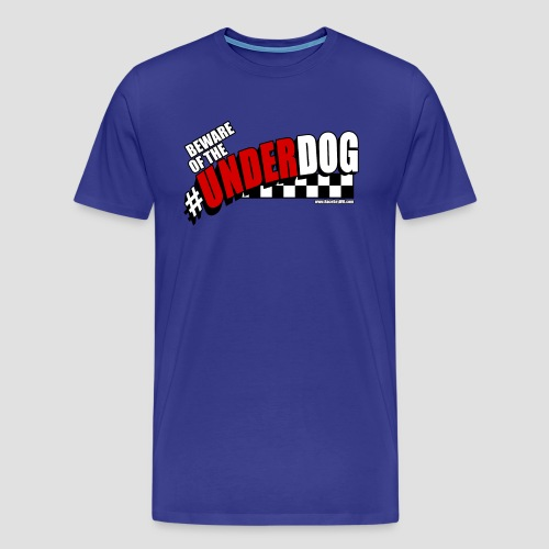 Men's Beware of the Underdog T - Men's Premium T-Shirt