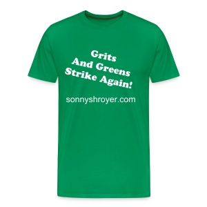 Grits and Greens Strike Again T-Shirt - Men's Premium T-Shirt