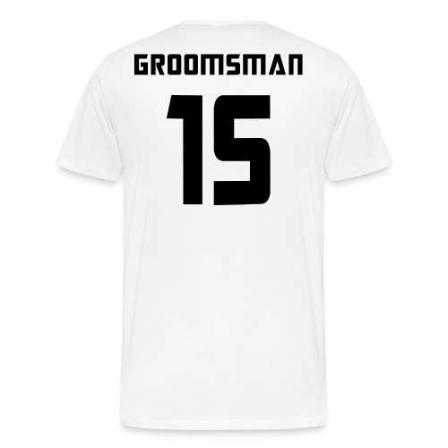 Groomsman 15 - Men's Premium T-Shirt
