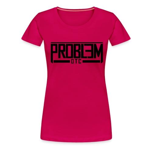 Problem OTC T-Shirt (Red) - Women's Premium T-Shirt